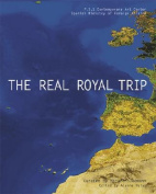 The Real Royal Trip