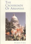 The Crossroads of Arkansas