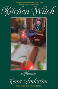 Kitchen Witch: A Memoir