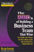 ABCs of Building a Business Team that Works