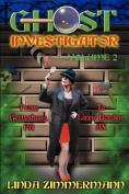 Ghost Investigator Volume 2