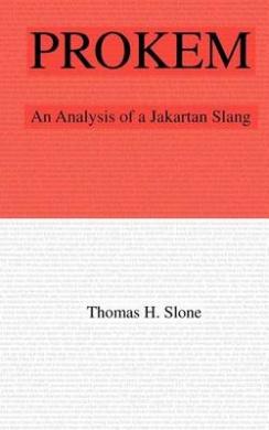 Prokem: An Analysis of a Jakartan Slang