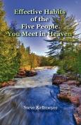 Effective Habits of the Five People You Meet in Heaven