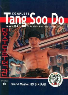 Complete Tang Soo Do Manual: v. 1: From White Belt to Black Belt