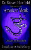 Interview with an American Monk