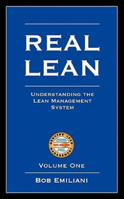 Real Lean: Understanding the Lean Management System