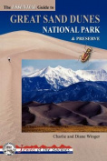 The Essential Guide to Great Sand Dunes National Park and Preserve