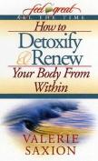 How to Detoxify & Renew Your B