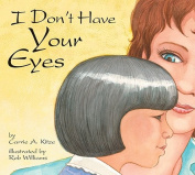 I Don't Have Your Eyes