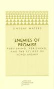 Enemies of Promise