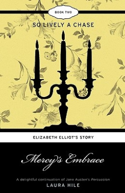 Mercy's Embrace: Elizabeth Elliot's Story - So Lively a Chase