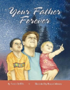 Illumination Arts 978-0-9740190-3-1 Your Father Forever