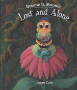 Illumination Arts 978-0-9740190-8-6 Roonie B. Moonie - Lost and Alone