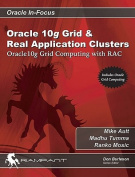 Oracle 10g Grid and Real Application Clusters