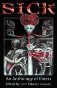 Sick: An Anthology of Illness
