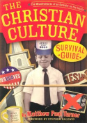 The Christian Culture Survival Guide