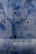 Belt Loops & Bird Food, Collected Poems 2002 - 2009