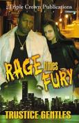 Rage Times Fury
