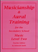 Musicianship & Aural Training for the Secondary School