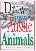 Draw More Aussie Animals