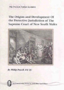 The Origins and Development of the Protective Jurisdiction of The Supreme Court of New South Wales