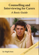 Counselling and Interviewing for Carers