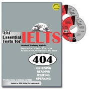 404 Essential Tests For IELTS - General Training Module