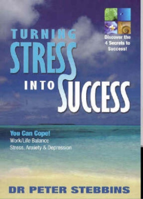 Turning Stress into Success: You Can Cope