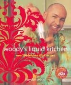 Woody's Liquid Kitchen