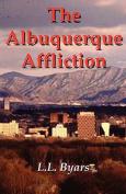 The Albuquerque Affliction