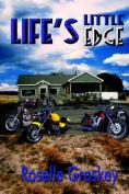 Life's Little Edge