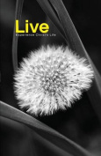 Live: Experience Christ's Life