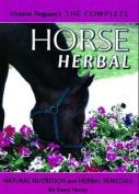 Victoria Ferguson's The Complete Horse Herbal