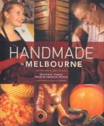 Handmade in Melbourne