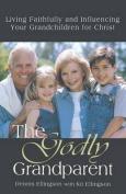 The Godly Grandparent