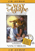 The Way of Agape [Audio]