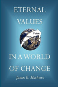 Eternal Values in a World of Change