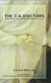 The C.I.A. Doctors