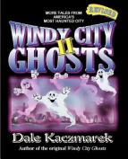 Windy City Ghosts II