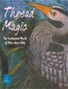 Thread Magic