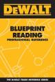 Dewalt Blueprint Reading Professional Reference