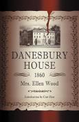 Danesbury House