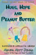 Hugs, Hope and Peanut Butter