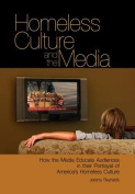 Homeless Culture and the Media