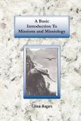A Basic Introduction To Missions And Missiology