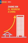 Zhang Xin: El Regreso a China [Spanish]
