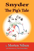 Snyder: The Pig's Tale