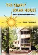 The Simply Solar House