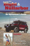 Across the Bight and Nullarbor an Adventurer's Guide