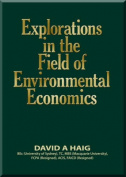 Explorations in the Field of Environmental Economics